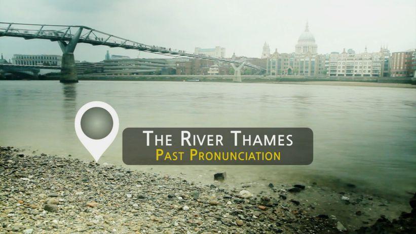 <span class='sharedVideoEp'>003</span> 泰晤士河 - 過去式讀音 「The River Thames - Past Pronunciation」
