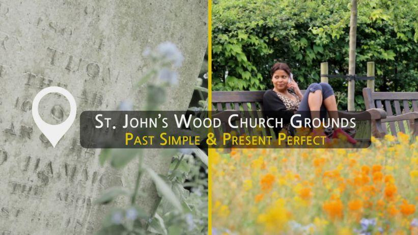 <span class='sharedVideoEp'>025</span> 聖約翰伍德教堂 - 過去簡單式 & 現在完成式 「St.Johns Wood - Past Simple & Present Perfect」
